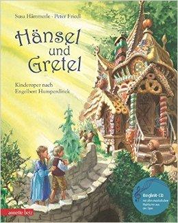Hänsel und Gretel mit CD (NA): Kinderoper nach Engelbert Humperdinck (Musikalisches Bilderbuch mit CD) ( Juli 2009 )
