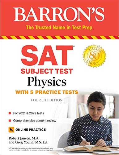 SAT Subject Test Physics: With Online Tests (Barron\'s Test Prep)