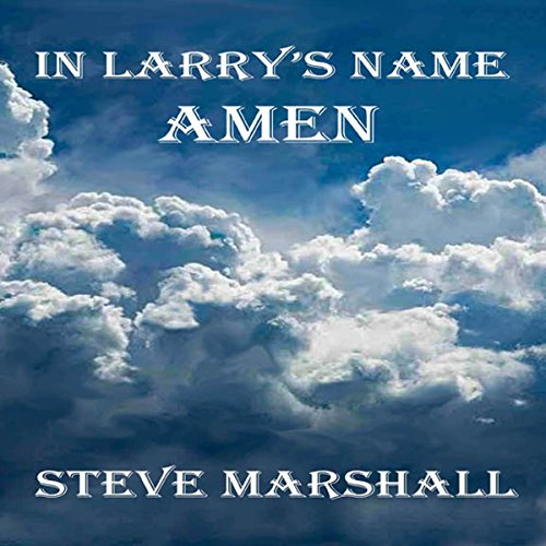 In Larry's Name, Amen audiobook cover art