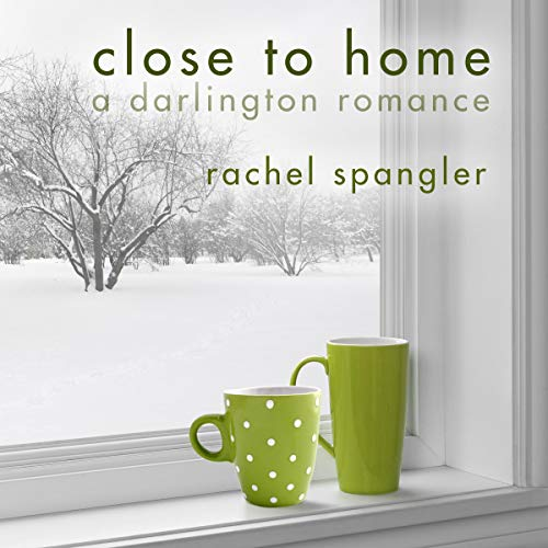 Close to Home: A Darlington Romance cover art
