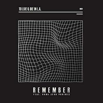 Remember (feat. Dana Jean Phoenix)
