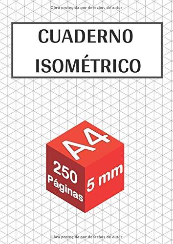Cuaderno isométrico: 250 páginas - tamaño A4 - 5 mm   Dibujo en perspectiva