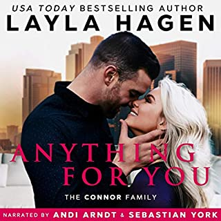 Anything for You                   By:                                                                                                                                 Layla Hagen                               Narrated by:                                                                                                                                 Sebastian York,                                                                                        Andi Arndt                      Length: 6 hrs and 53 mins     951 ratings     Overall 4.5