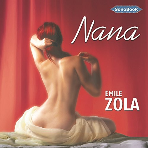 Nana (Rougon-Macquart 9) audiobook cover art