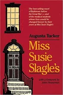 Best miss susie slagle's Reviews