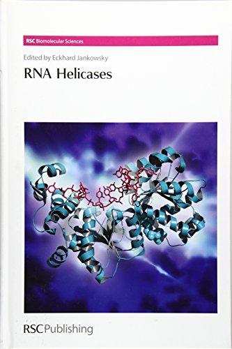 RNA Helicases (RSC Biomolecular Sciences, Band 19)