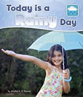 Today is a Rainy Day (What Is the Weather Today?)