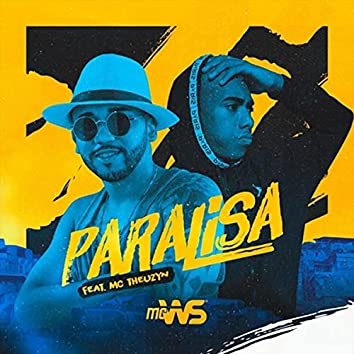 Paralisa (feat. MC Theuzyn)