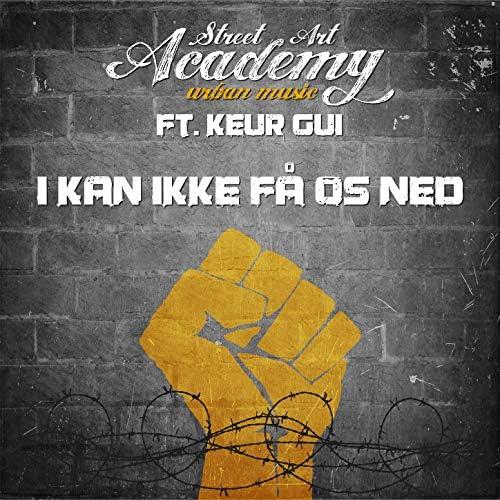 Street Art Academy feat. Keur Gui