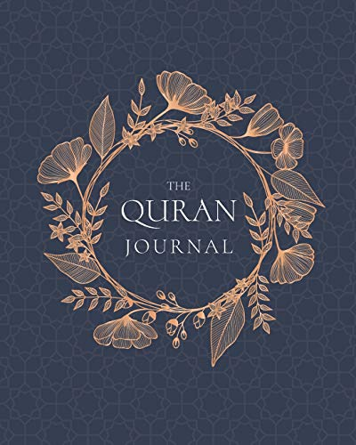 The QURAN Journal:: 365 Verses to Learn, Reflect upon, and Apply