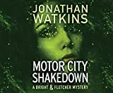 Motor City Shakedown: A Bright and Fletcher Novel