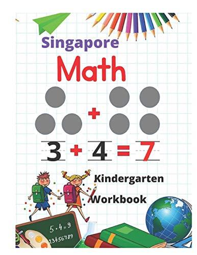 Singapore Math Kindergarten Workbook: Kindergarten and 1st Grade Activity...
