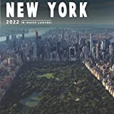 New York Calendar 2022: 16 Month Calendar With Many Colorful Photos - Runs from September 2021 Through December 2022 . Size 8.5 x 8.5 Inches.
