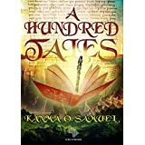 A Hundred Tales (English Edition)