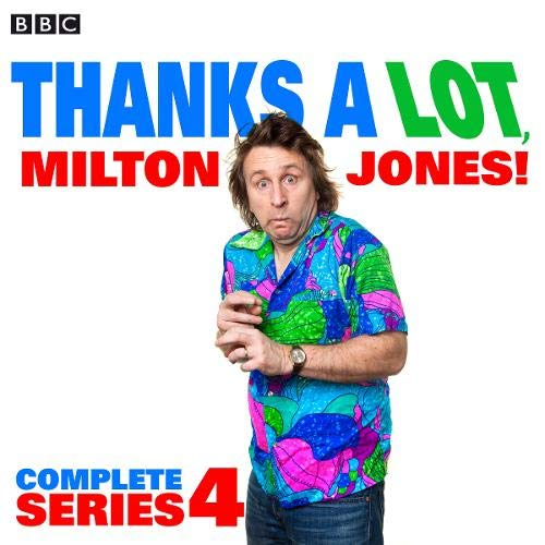 Thanks a Lot, Milton Jones!: Complete Series 4 Titelbild