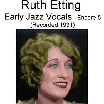 Early Jazz Vocals (Encore 5) [Recorded 1931]