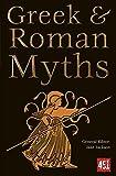 Greek & Roman Myths (The World's Greatest Myths and Legends)