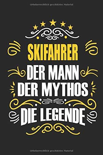 Snowboarder Der Mann Der Mythos Die Legende: Notizbuch, Geschenk Buch mit 110 linierten Seiten