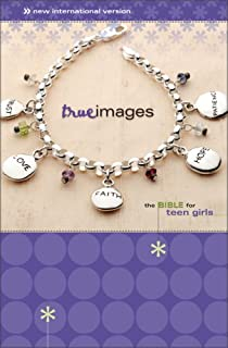 True Images: The Bible for Teen Girls : New International Version