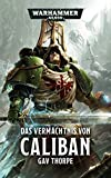 Warhammer 40.000 - Das Vermächtnis von Caliban: Sammelband