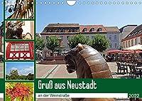 Gruss aus Neustadt an der Weinstrasse (Wandkalender 2022 DIN A4 quer): Fuer jeden Besucher lohnt sich ein Stadtspaziergang durch die malerische Altstadt von Neustadt an der Weinstrasse. (Monatskalender, 14 Seiten )