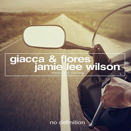 Giacca & Flores & Jamie Lee Wilson