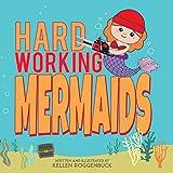 Hard Working Mermaids