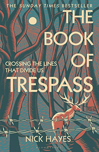 The Book of Trespass: Crossing the Lines that Divide Us (English Edition)