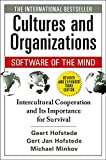 Cultures and Organizations - Software of the Mind, Third Edition