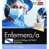 Enfermero/a. Servicio Gallego de Salud (SERGAS). Temario y test común