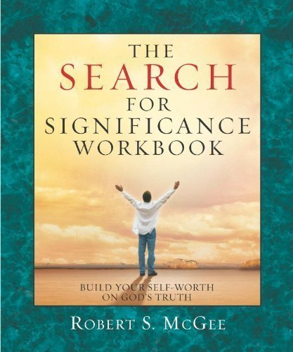 SEARCH FOR SIGNIFICANCE WORKBOOK by Robert McGee (Jun 1 2004)
