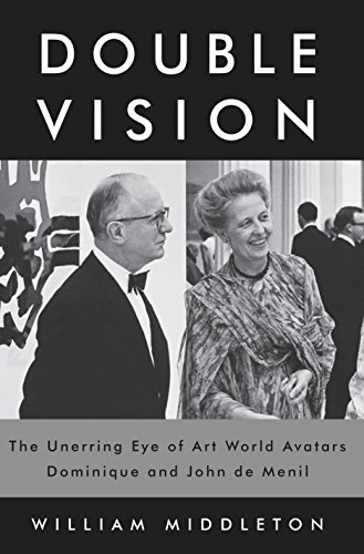 Image of Double Vision: The Unerring Eye of Art World Avatars Dominique and John de Menil (KNOPF)