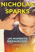 Um Momento Inesquecível (Portuguese Edition)