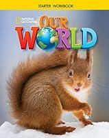Our World Starter: Workbook