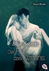 Blue Secrets Der Ruf des Ozeans - Anna Banks