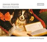 Pfeiffer: Oberturas Y Conciertos / Batzdorfer Hofkapelle