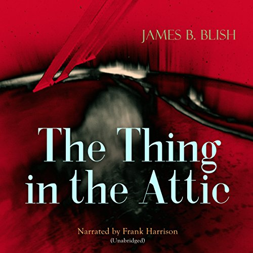 The Thing in the Attic audiobook cover art