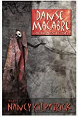 Danse Macabre: Close Encounters with the Reaper Kindle Edition