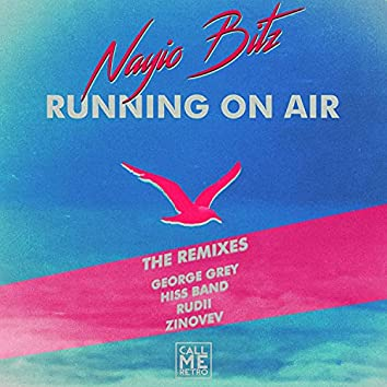 Running On Air (The Remixes)
