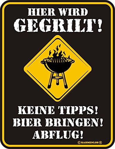 Rahmenlos® Fun Schild - Wird gegrillt Keine Tipps...Grillen