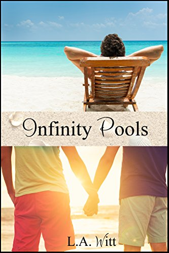 Infinity Pools (Changing Plans Book 2) (English Edition)