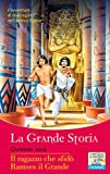Il ragazzo che sfidò Ramses il Grande (Il battello a vapore. La grande storia)