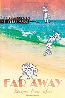 Far Away: Recipes From Afar, Password Notebook Imitating a Funny Book with Fake Doodle Stickers (Travel Attractions)