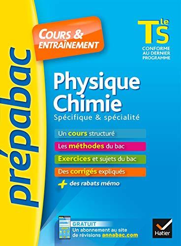 Prepabac Cours et entrainement: Tle - Physique Chimie - S (Specifique & sp\\e