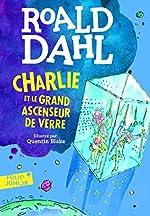 CHARLIE ET LE GRAND ASCENSEUR DE VERRE de Roald Dahl