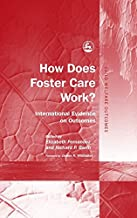 How Does Foster Care Work?: International Evidence on Outcomes (Child Welfare Outcomes)
