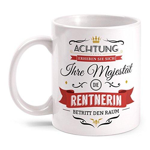 Fashionalarm Tasse Ihre Majestät die Rentnerin beidseitig bedruckt mit Spruch | Lustige Geschenk Idee Kollegin Rente Ruhestand Abschied Arbeit, Farbe:weiß