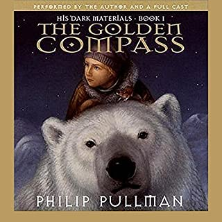 The Golden Compass     His Dark Materials, Book 1              De :                                                                                                                                 Philip Pullman                               Lu par :                                                                                                                                 Philip Pullman,                                                                                        full cast                      Durée : 10 h et 39 min     18 notations     Global 4,7