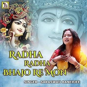 Radha Radha Bhajo Re Mon