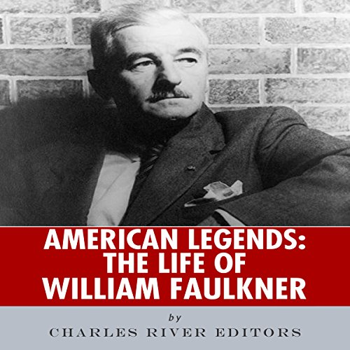 American Legends: The Life of William Faulkner audiobook cover art